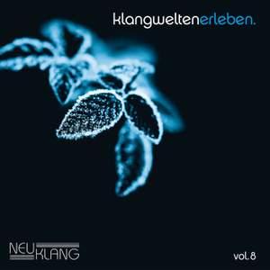 Klangwelten Erleben, Vol. 8