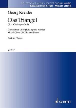 Kreisler, G: Das Triangel