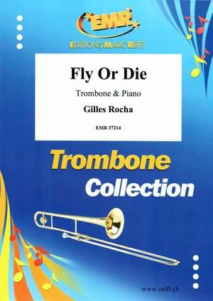 Gilles Rocha: Fly Or Die