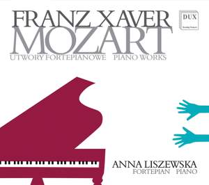 F.X. Mozart: Piano Works