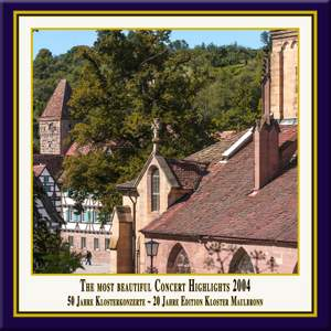 Anniversary Series, Vol. 7: The Most Beautiful Concert Highlights from Maulbronn Monastery, 2004 (Live) Product Image