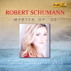 R. Schumann: Myrten, Op. 25