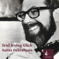 Glick: Suites hébraïques