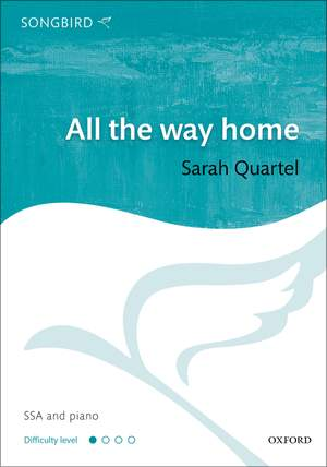 Quartel, Sarah: All the way home