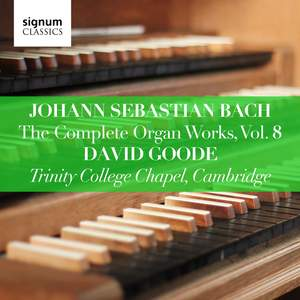 JS Bach: The Complete Organ Works Vol. 8