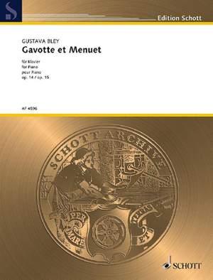 Bley, G: Gavotte (F-Dur) et Menuet (E-Dur) op. 14 / op. 15