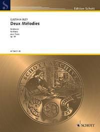 Bley, G: Deux Mélodies pour Piano op. 30
