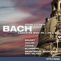 JS Bach: Cantatas For Luther, BWV76, 79 & 80
