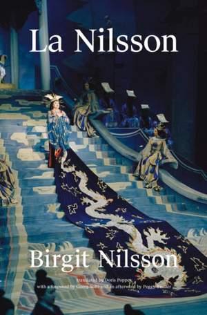 Birgit Nilsson: La Nilsson My Life in Opera