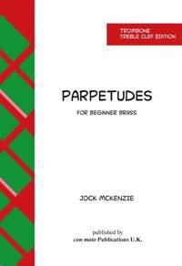 Jock McKenzie: Parpetudes Trombone Treble Clef Edition