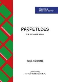 Jock McKenzie: Parpetudes Trombone Bass Clef Edition
