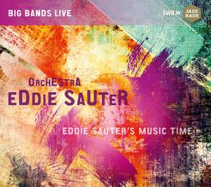 Eddie Sauter's Music Time (Live) [Extended Version]