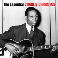 The Essential Charlie Christian