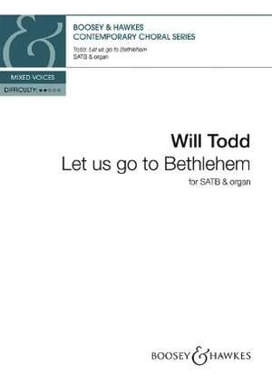 Todd, W: Let us go to Bethlehem