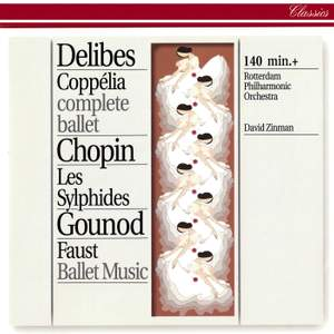 Delibes: Coppélia / Chopin: Les Sylphides / Gounod: Faust Ballet Music