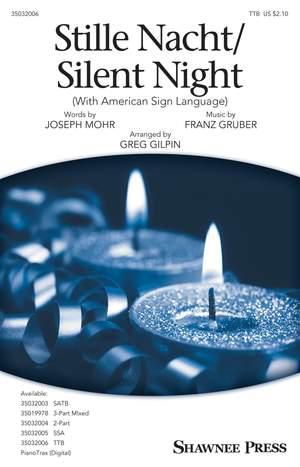 Franz Gruber: Stille Nacht/Silent Night