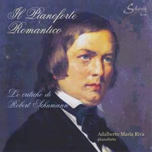 Il pianoforte romantico: Le critiche di Robert Schumann