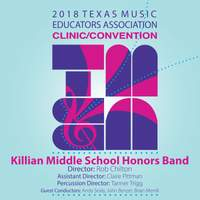 2018 Texas Music Educators Association (TMEA): Killian Middle School Honors Band [Live]