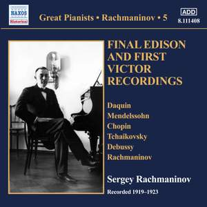 Great Pianists: Sergey Rachmaninov - Final Edison and First Victor Recordings, Vol. 5