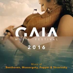 GAIA Music Festival 2016: Music of Beethoven, Mussorgsky, Popper & Stravinsky