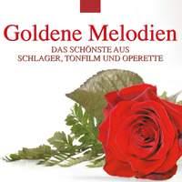 Goldene Melodien: Das Schönste aus Schlager, Tonfilm und Operette