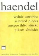 Georg Friedrich Händel: Selected Pieces
