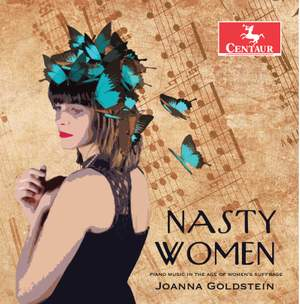 Nasty Women: Piano Music in the Age of Women's Suffrage Product Image