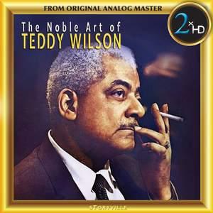 The Noble Art of Teddy Wilson