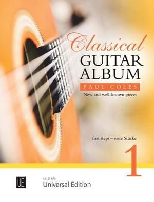 Coles Paul: Classical Guitar Album 1 Band 1