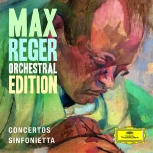 Max Reger - Orchestral Edition - Concertos, Sinfonietta