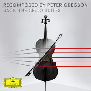 Recomposed by Peter Gregson - Bach: The Cello Suites