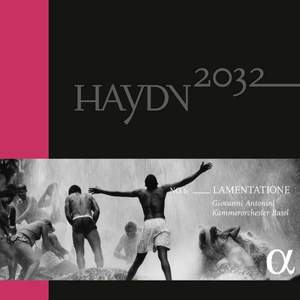 Haydn 2032 Volume 6 - Lamentatione - Vinyl Edition