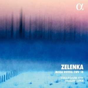 Zelenka: Missa Votiva in E minor, ZWV18