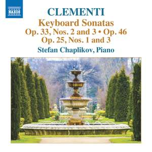 Clementi: Keyboard Sonatas Op. 33, Nos. 2 and 3/Op. 25 Nos. 1 & 3