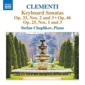 Clementi: Keyboard Sonatas Op. 33, Nos. 2 and 3/Op. 25 Nos. 1 & 3
