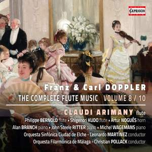 Franz & Carl Doppler: The Complete Flute Music, Vol. 8