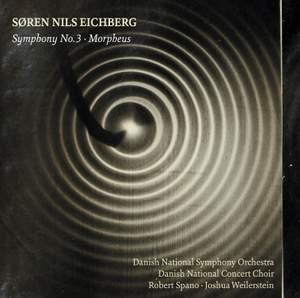 Søren Nils Eichberg: Symphony No. 3 & Morpheus