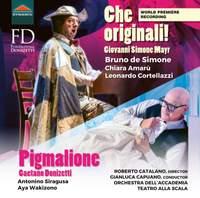 Mayr: Che originali! & Donizetti: Pigmalione