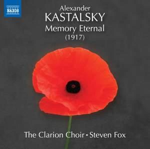 Alexander Kastalsky: Memory Eternal