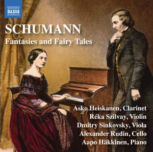 Schumann: Fantasies and Fairy Tales Product Image