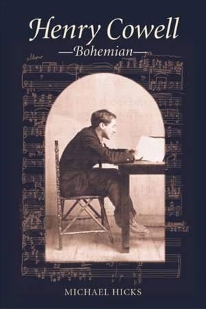 Henry Cowell, Bohemian
