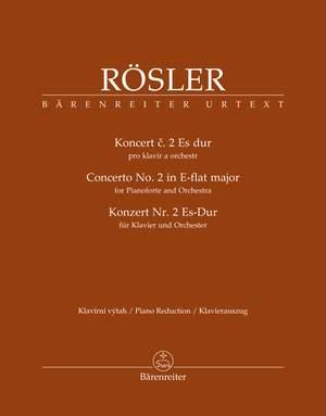 Rösler, Johann Joseph: Concerto for Pianoforte and Orchestra no. 2 E-flat major