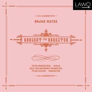 Ørjan Matre: Konsert For Orkester