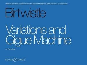 Birtwistle: Variations and Gigue Machine