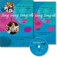 Sing Sang Song III. Praktische Stimmbildung für Jugendliche. Chorleiter-Set