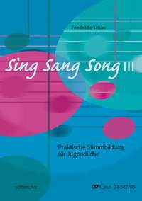 Sing Sang Song III. Praktische Stimmbildung für Jugendliche