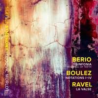 Berio, Boulez and Ravel