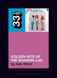The Shangri-Las' Golden Hits of the Shangri-Las