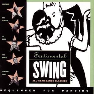 Sentimental Swing: All Star Dance Classics