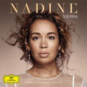 Nadine Sierra: There's a Place for Us Product Image